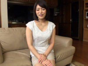 【三十路熟女動画】見た目とは裏腹に性欲旺盛な専業主婦の巨乳奥様が汗だく濃厚セックス!